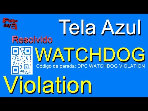 Como Resolver a Tela Azul do Windows 10, DPC WatchDog Violation.