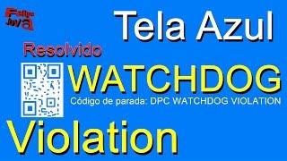dpc watchdog violations solucion windows 10
