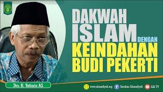 Dakwah Islam dengan Keindahan Budi Pekerti