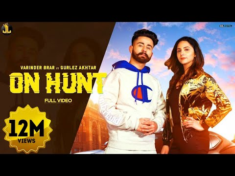 On Hunt : Varinder Brar (Official Song) Latest Punjabi Songs 2019 | Jatt Life Studios