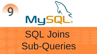 SQL Tutorial 9: SQL Joins and Sub Queries