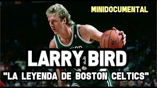 "Larry Bird   ""Su Historia NBA"" 
