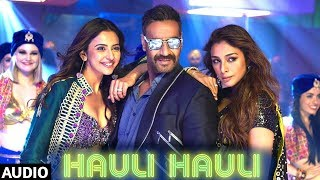Hauli Hauli Song | De De Pyaar De | Neha Kakkar, Garry Sandhu | Ajay D, Tabu, Rakul | Tanishk Bagchi