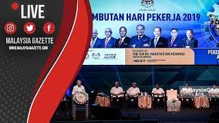 MGTV LIVE | Tun M rasmi sambutan Hari Pekerja 2019 di Pusat Konvensyen Antarabangsa Putrajaya