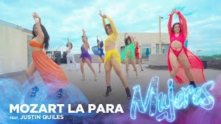 Mujeres - Mozart La Para, Justin Quiles