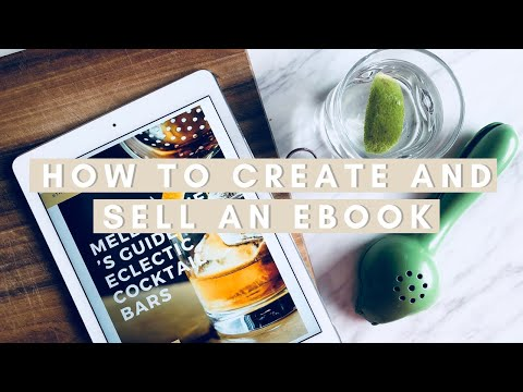 HOW TO CREATE AND SELL AN EBOOK   #HowToTuesday