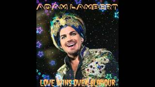 Adam Lambert - Love Wins Over Glamour (Studio Version)