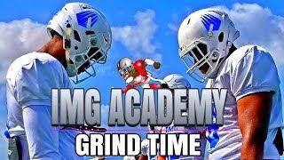 IMG Academy football 2018   GRIND TIME   Spring Football