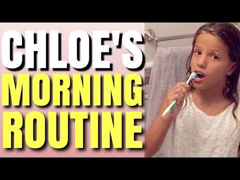 Chloe's Morning Routine