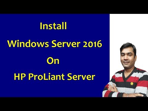 How To Install Windwos Server 2016 in HPE Proliant ML30 Gen9 Server
