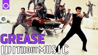 GREASE - Greased Lightning (#WITHOUTMUSIC parody)