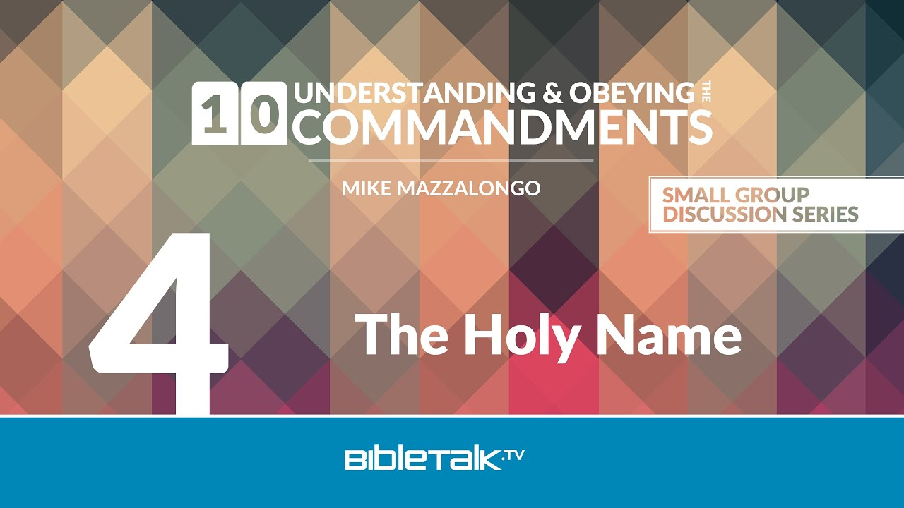 4. The Holy Name