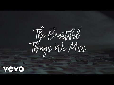 The Beautiful Things We Miss
