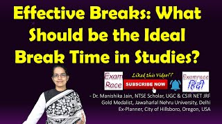 Effective Breaks: What Should be the Ideal Break Time in Studies?