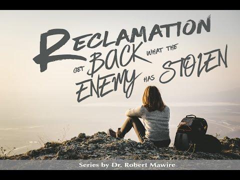 Reclamation Part 3