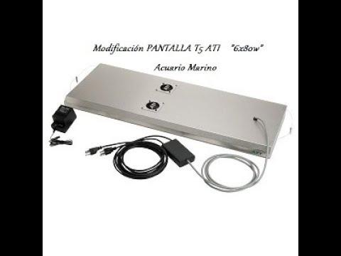 Modificación pantalla T5 (ATI 6 x 80w) acuario marino