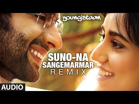 Suno Na Sangemarmar - Remix