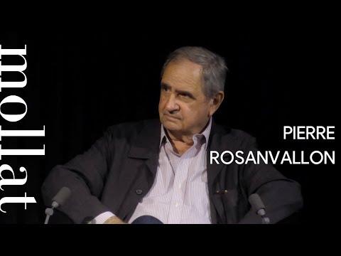 Pierre Rosanvallon - Les épreuves de la vie : comprendre autrement les Français