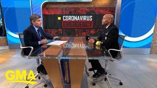Surgeon General details latest on coronavirus crisis l GMA