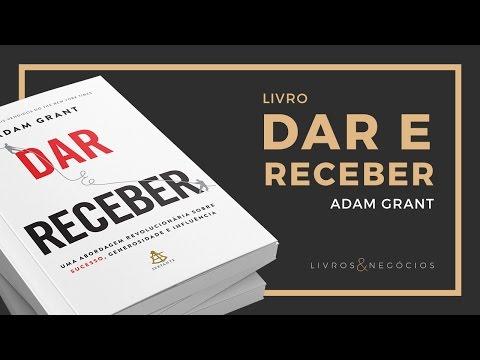 Livros & Nego?cios | Livro Dar e Receber - Adam Grant #40