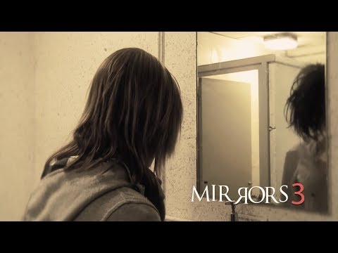 Mirrors 3 Trailer 2018 | FANMADE HD