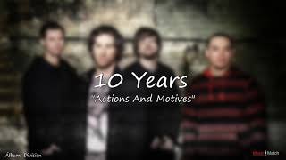 10 Years   Actions And Motives
