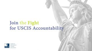 AILA Invites You to the Fight for USCIS Accountability