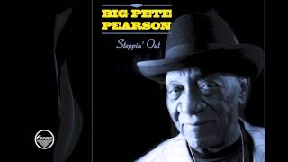 Too Much Trouble - Big Pete Pearson
