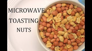 How To Toast Nuts In The Microwave / Roasting Nuts.