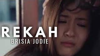 Brisia Jodie   Rekah   Unofficial Music Video
