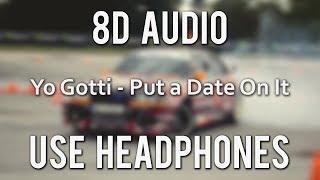 Yo Gotti - Put a Date On It ft. Lil Baby|(8D Audio)