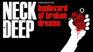 Neck Deep   Boulevard Of Broken Dreams