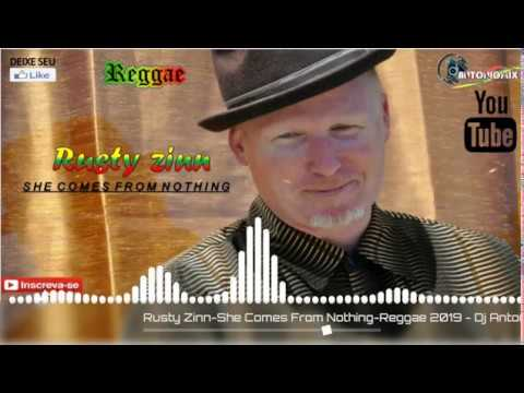 Rusty Zinn-She Comes From Nothing-Reggae 2019-Dj Antoniomix