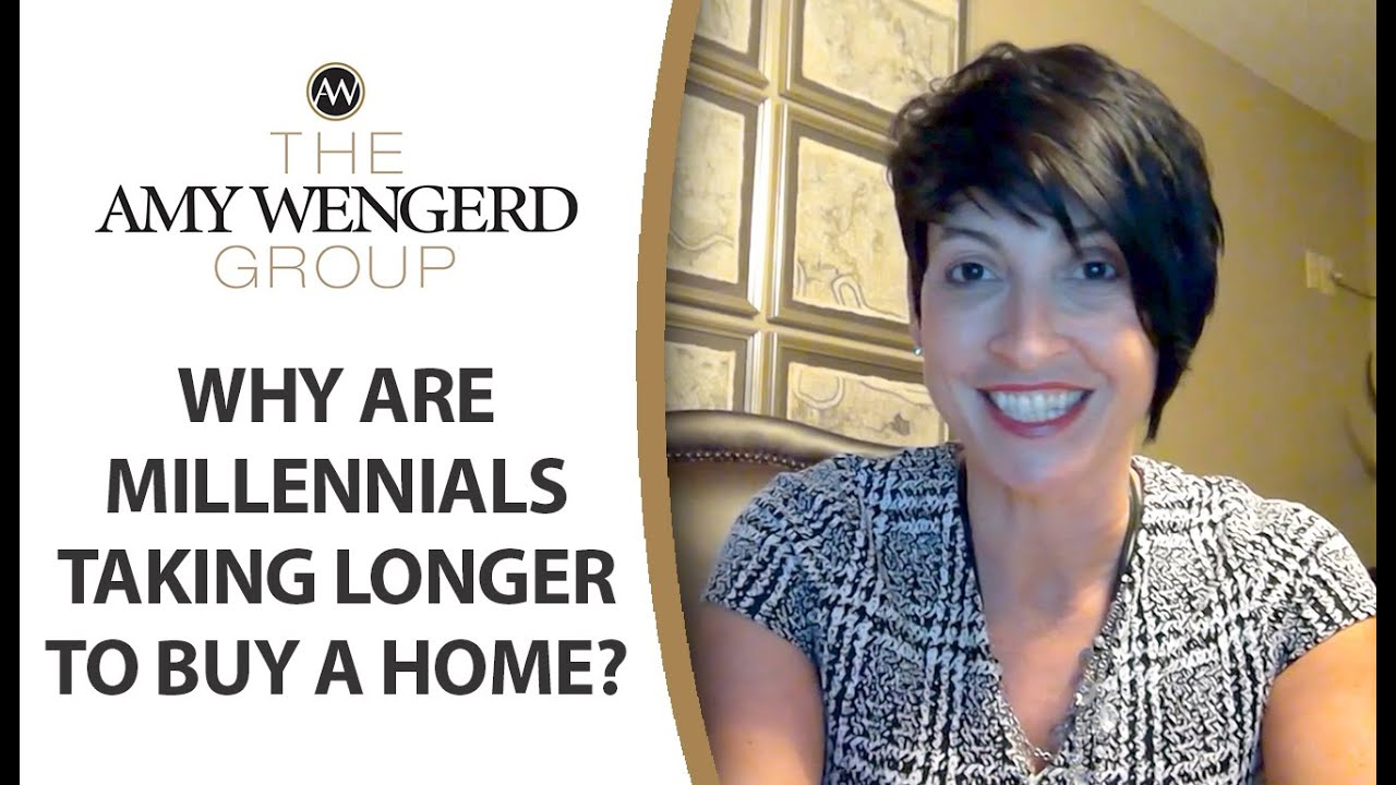Why Are Millenials Taking Longer to Buy a Home?