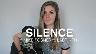 Silence x Mike Posner ft. Labrinth | cover