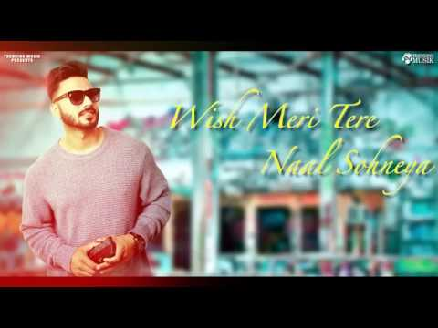 Wish || Shahjeet Bal || Full Song || Trending Musik ||  New Punjabi Song 2018