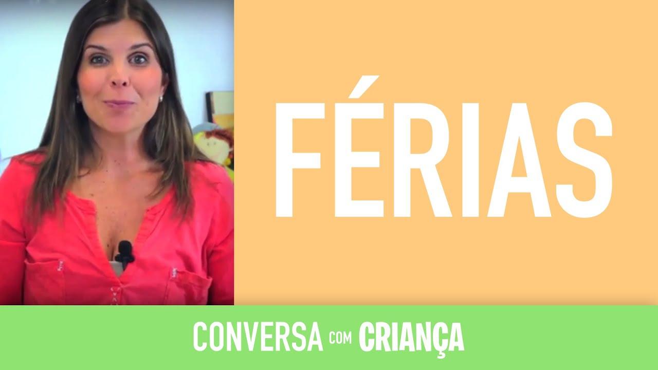 Férias | Conversa com Criança | Psicóloga Infantil Daniella Freixo de Faria