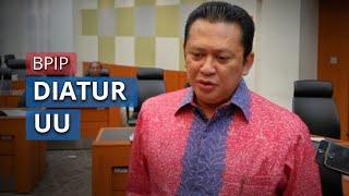 Bambang Soesatyo sebut Presiden Jokowi Ingin BPIP Berpayung UU, Tidak Hanya Perpres