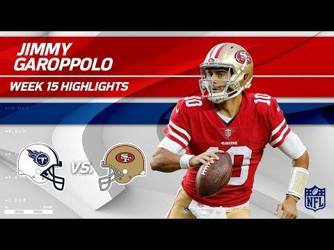 Jimmy Garoppolo Highlights | Titans vs. 49ers | NFL Wk 15 Player Highlights