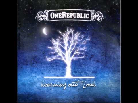 OneRepublic - Dream Out Loud - Apologize