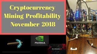 Cryptocurrency Mining Profitability November 2018
