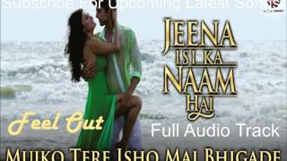 Mujko Tere Ishq Mai Bhigade | Jeena Isi Ka Naam   - YouTube
