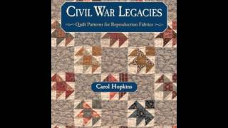 Home Book Summary: Civil War Legacies: Quilt Patterns For Reproduction Fabrics (That Patchwork Pl...