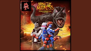Bring The Madness (feat. Mayor Apeshit)