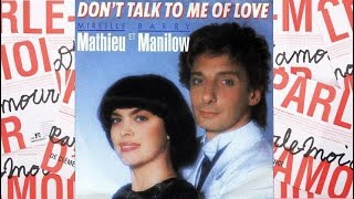 Don't talk to me of love - Mireille Mathieu & Barry Manilow