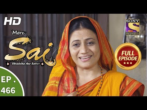 Mere Sai - Ep 466 - Full Episode - 8th July, 2019