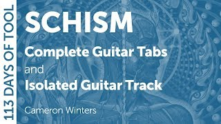Tool – Schism – Guitar Cover – 113 Days of Tool