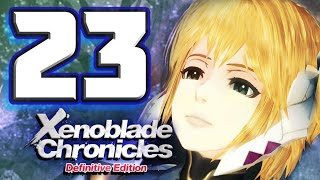 Xenoblade Chronicles Definitive Edition Walkthrough Part 23 An Old Flame Returns! (Nintendo Switch)