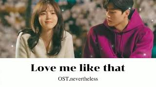 Love me like that - ( Sam Kim ) OST . Nevertheless