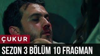 Çukur 3.Sezon 10.Bölüm Fragman